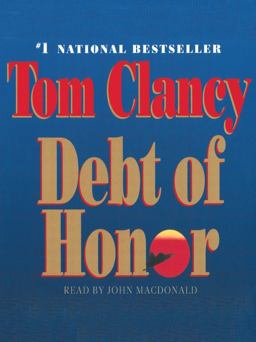Title details for Debt of Honor by Tom Clancy - Wait list