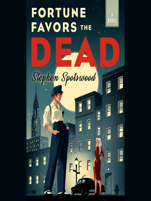 Title details for Fortune Favors the Dead by Stephen Spotswood - Available