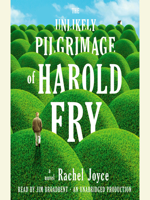 Title details for The Unlikely Pilgrimage of Harold Fry by Rachel Joyce - Wait list