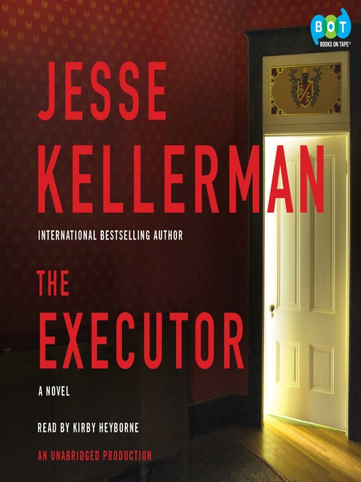 Title details for The Executor by Jesse Kellerman - Available