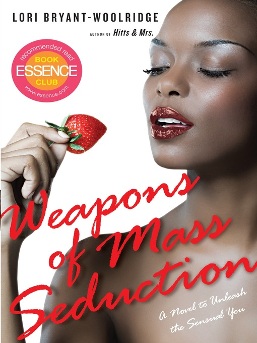 Title details for Weapons of Mass Seduction by Lori Bryant-Woolridge - Available