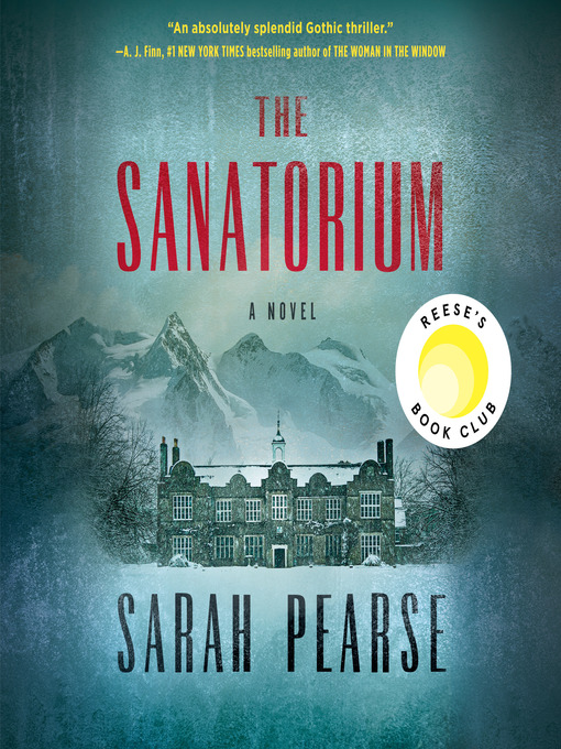 Title details for The Sanatorium by Sarah Pearse - Wait list