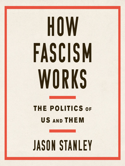 Title details for How Fascism Works by Jason Stanley - Wait list
