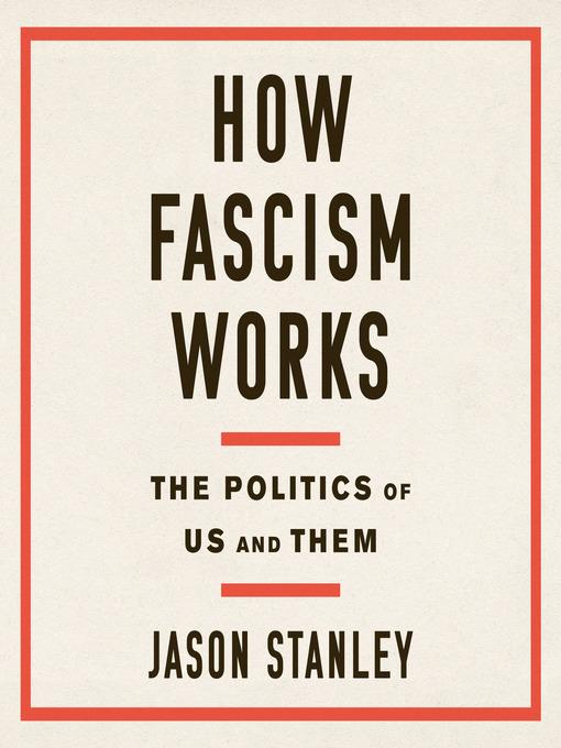 Title details for How Fascism Works by Jason Stanley - Wait list
