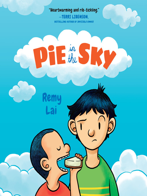 Title details for Pie in the Sky by Remy Lai - Wait list
