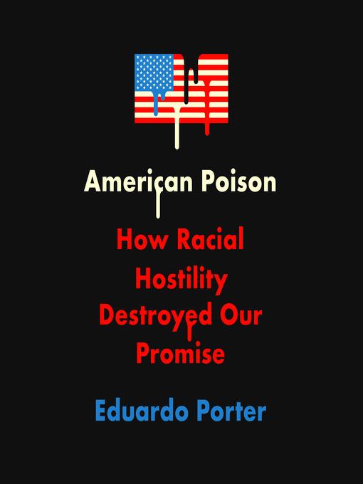 Title details for American Poison by Eduardo Porter - Wait list