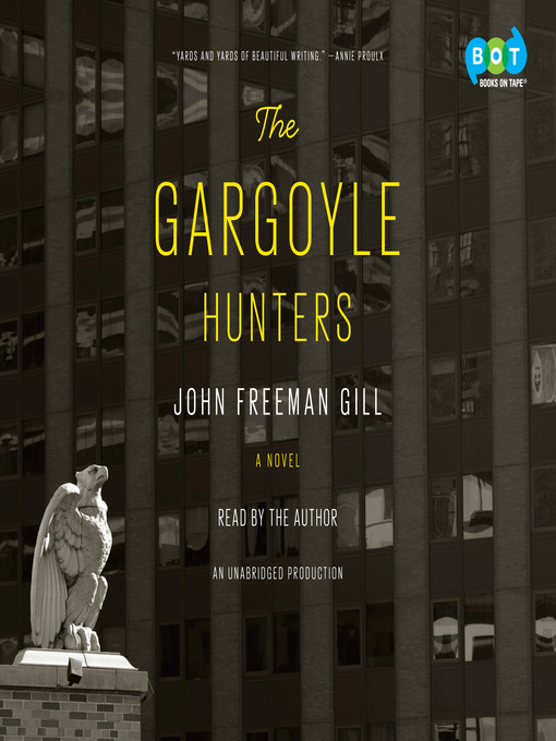 Title details for The Gargoyle Hunters by John Freeman Gill - Wait list