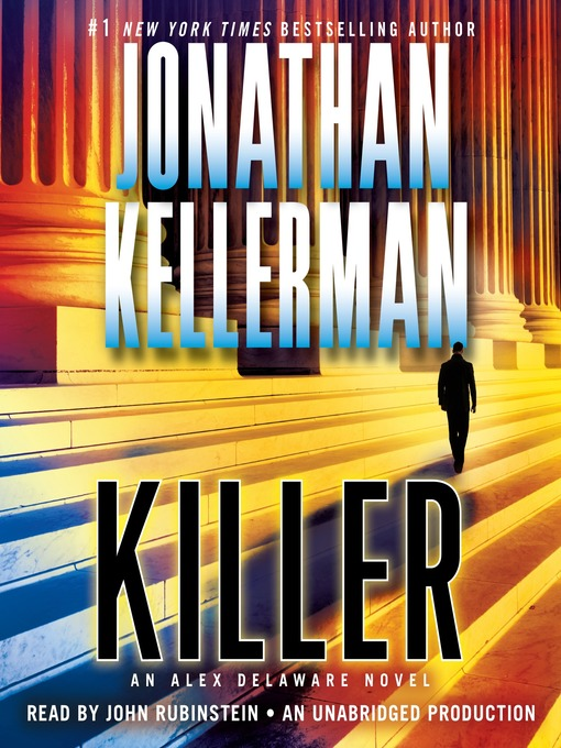 Title details for Killer by Jonathan Kellerman - Available