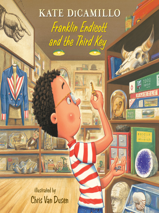 Title details for Franklin Endicott and the Third Key by Kate DiCamillo - Wait list