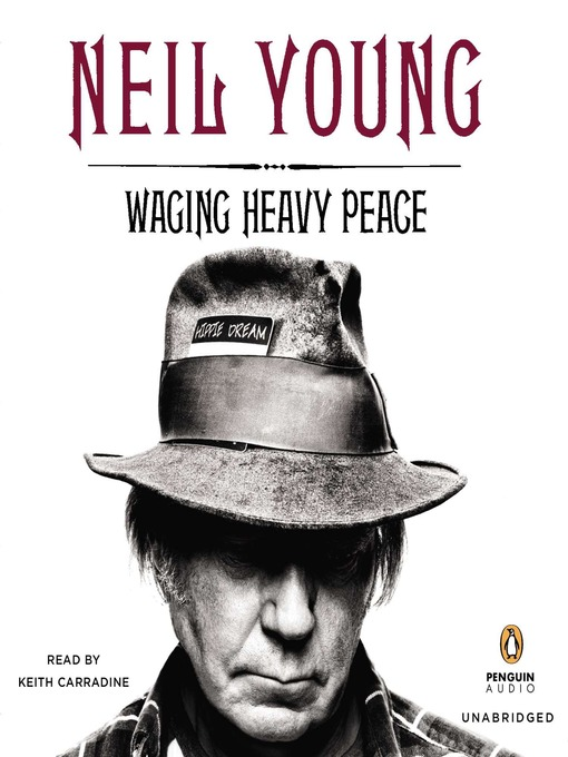Title details for Waging Heavy Peace by Neil Young - Available