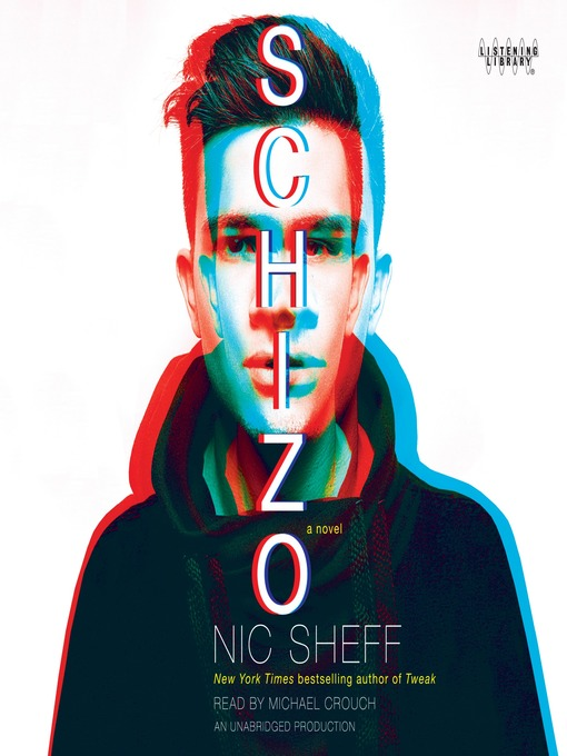 Title details for Schizo by Nic Sheff - Available