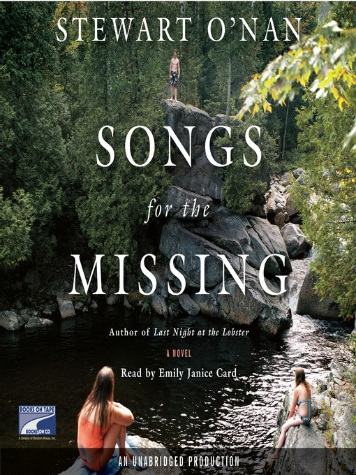 Title details for Songs for the Missing by Stewart O'Nan - Available