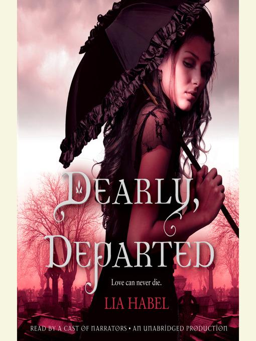 Title details for Dearly, Departed by Lia Habel - Available