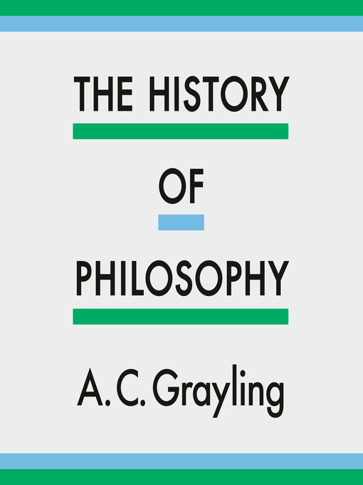 Title details for The History of Philosophy by A. C. Grayling - Wait list