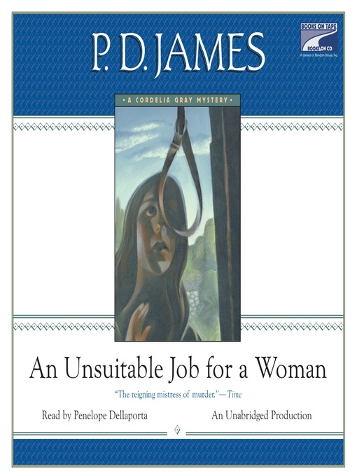 Title details for An Unsuitable Job for a Woman by P. D. James - Available