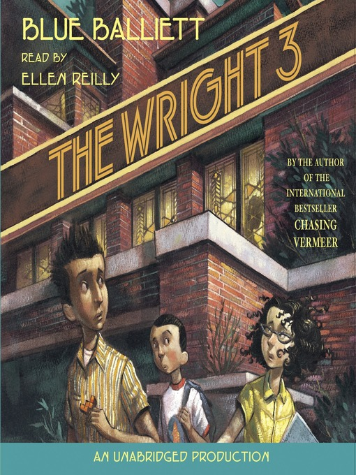 Title details for The Wright 3 by Blue Balliett - Available