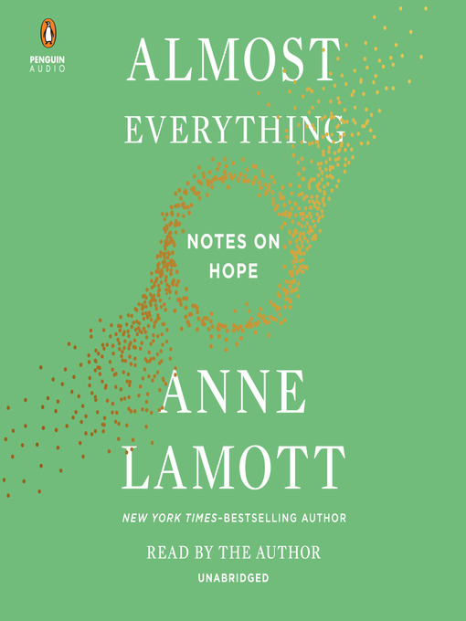 Title details for Almost Everything by Anne Lamott - Available
