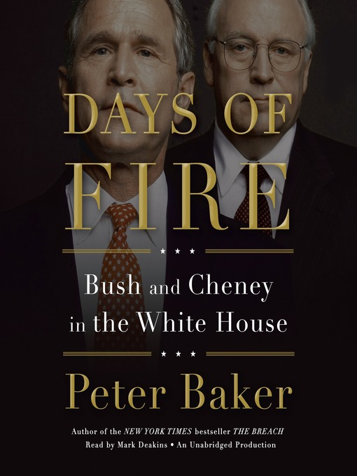 Title details for Days of Fire by Peter Baker - Wait list