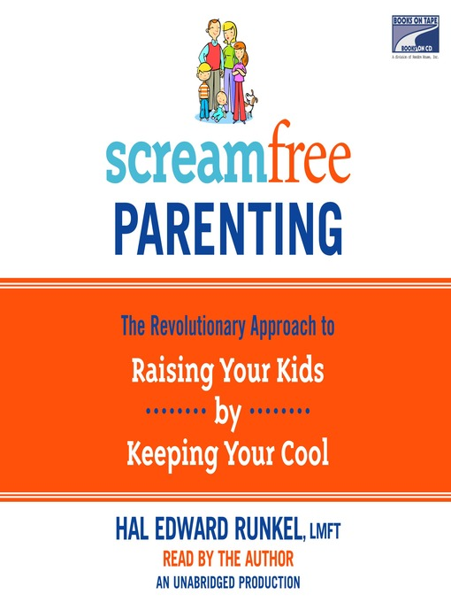 Title details for Screamfree Parenting by Hal Runkel - Available