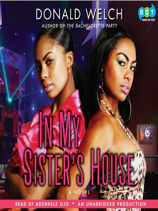 Title details for In My Sister's House by Donald Welch - Available