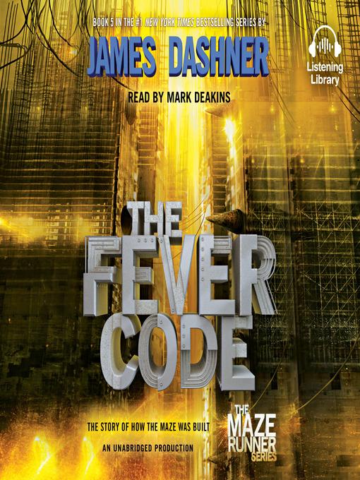 Title details for The Fever Code by James Dashner - Wait list