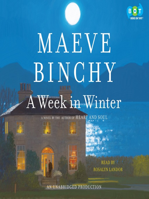Title details for A Week in Winter by Maeve Binchy - Wait list