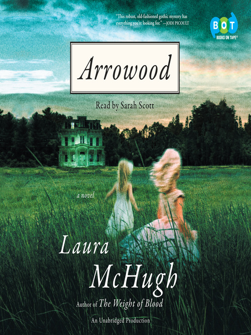 Title details for Arrowood by Laura McHugh - Available