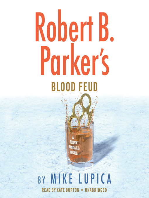 Title details for Robert B. Parker's Blood Feud by Mike Lupica - Wait list