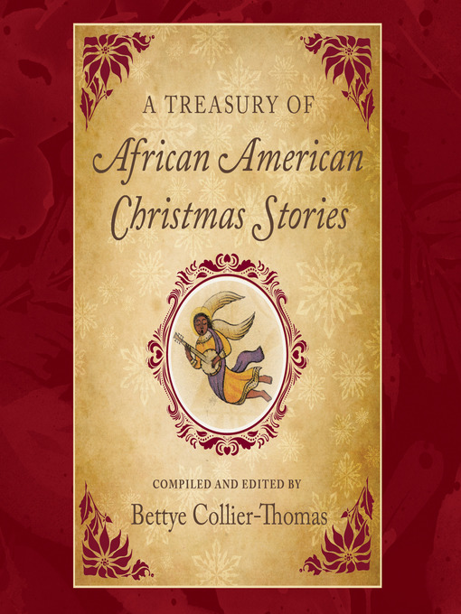 A Treasury Of African American Christmas Stories Clevnet Overdrive