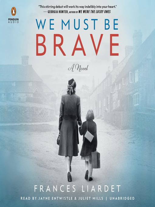 Title details for We Must Be Brave by Frances Liardet - Wait list