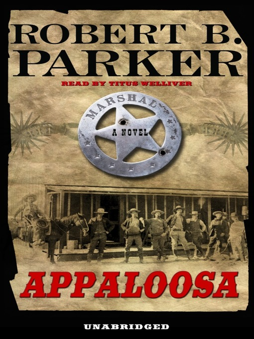 Title details for Appaloosa by Robert B. Parker - Available