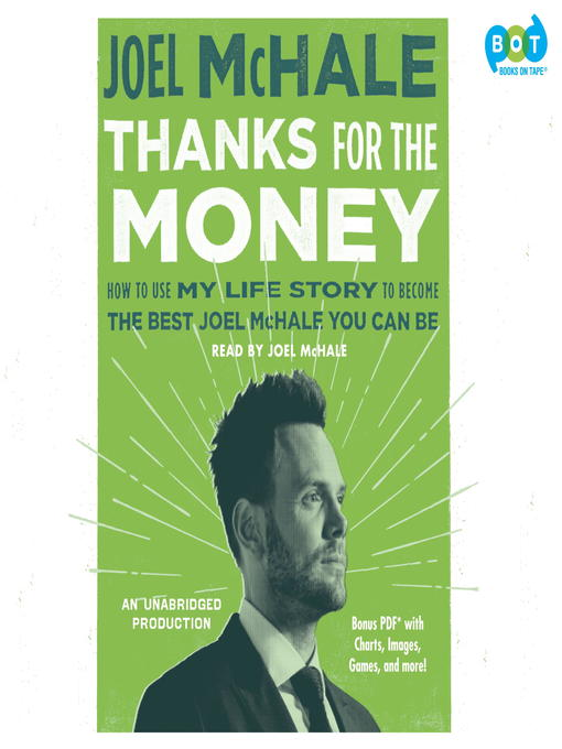Title details for Thanks for the Money by Joel McHale - Wait list