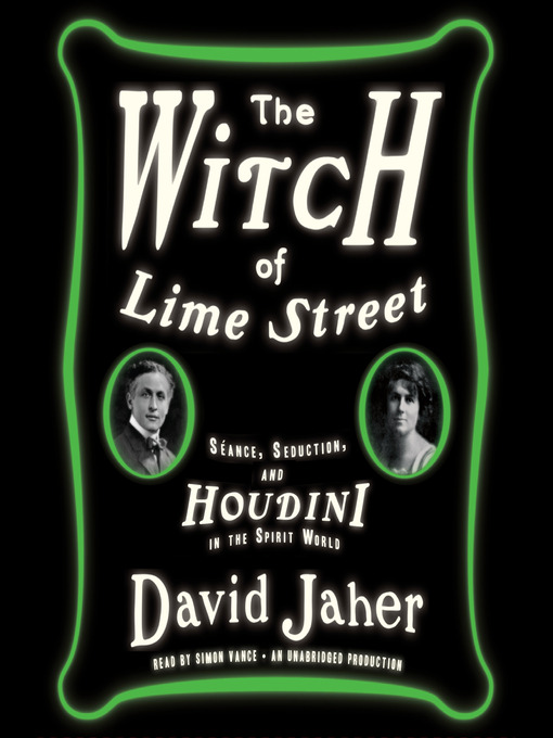 Title details for The Witch of Lime Street by David Jaher - Available