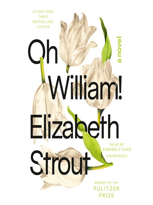 Title details for Oh William! by Elizabeth Strout - Wait list