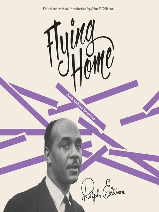 Title details for Flying Home and Other Stories by Ralph Ellison - Wait list