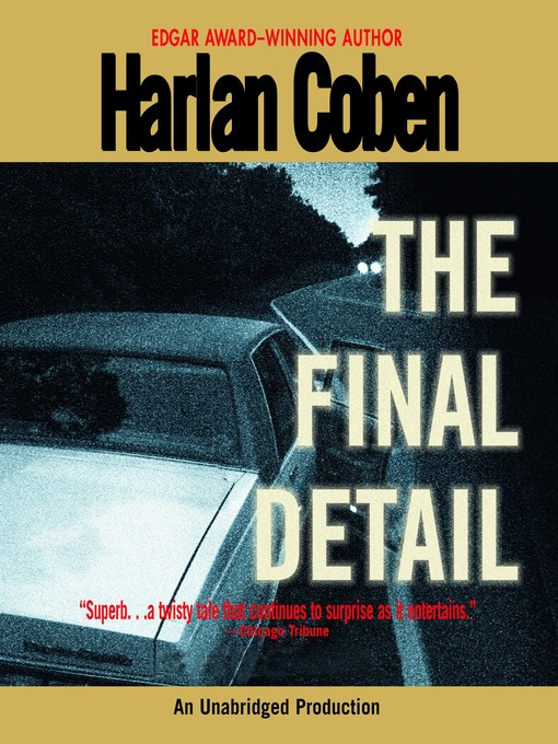 Title details for The Final Detail by Harlan Coben - Available