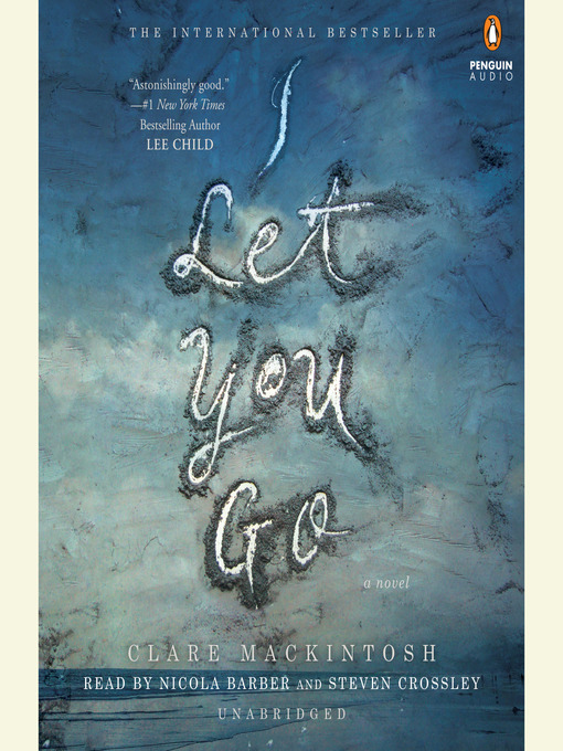 Title details for I Let You Go by Clare Mackintosh - Available