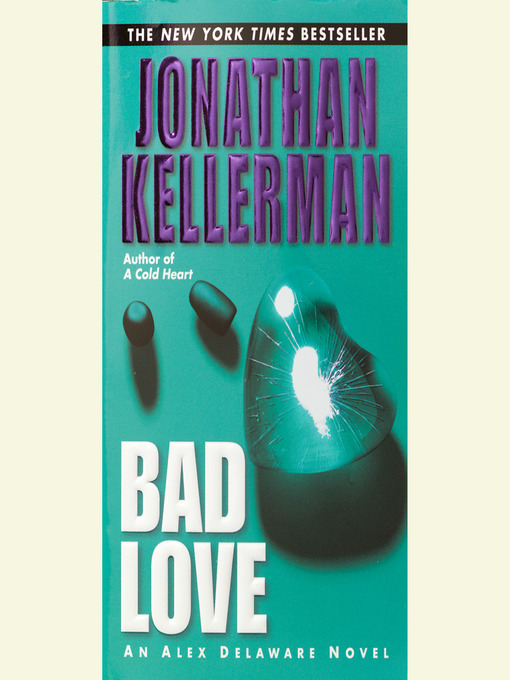 Title details for Bad Love by Jonathan Kellerman - Available