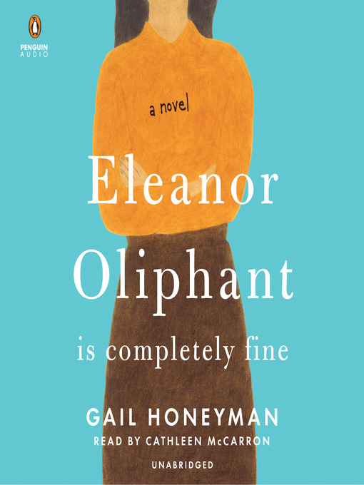 Title details for Eleanor Oliphant Is Completely Fine by Gail Honeyman - Wait list