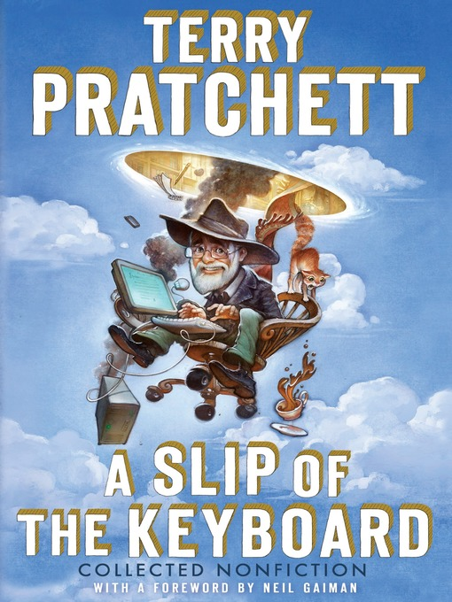 Title details for A Slip of the Keyboard by Terry Pratchett - Available