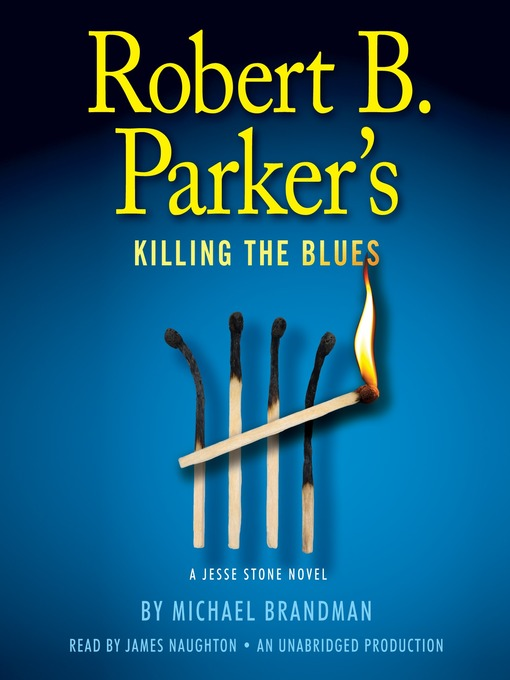 Title details for Killing the Blues by Michael Brandman - Available