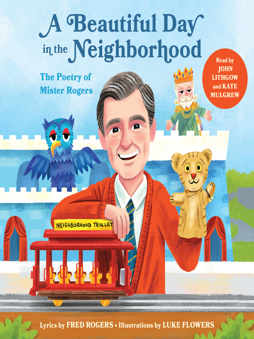 Title details for A Beautiful Day in the Neighborhood by Fred Rogers - Available
