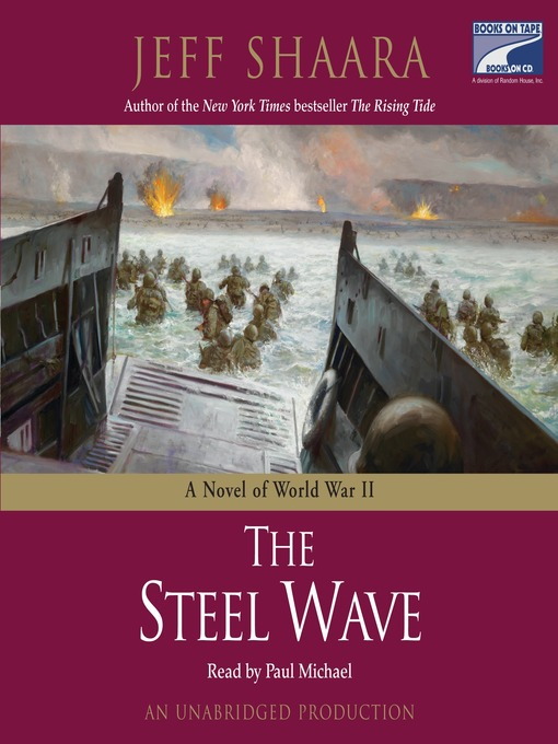 Title details for The Steel Wave by Jeff Shaara - Wait list