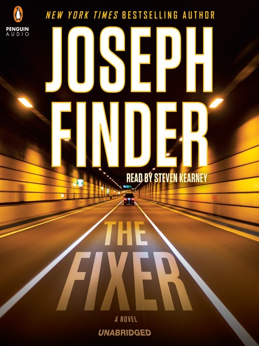 Title details for The Fixer by Joseph Finder - Available