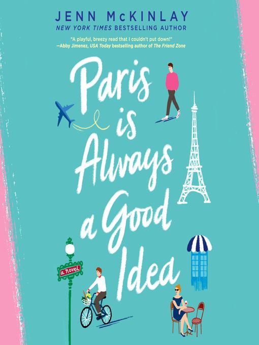 Title details for Paris Is Always a Good Idea by Jenn McKinlay - Wait list