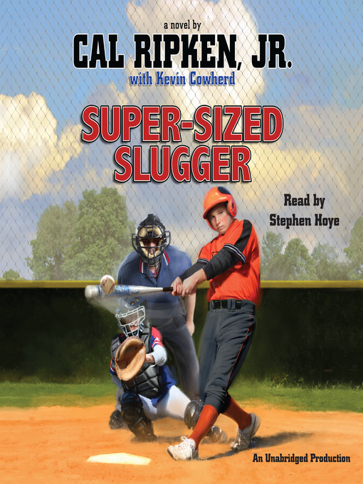 Title details for Super-sized Slugger by Cal Ripken - Available