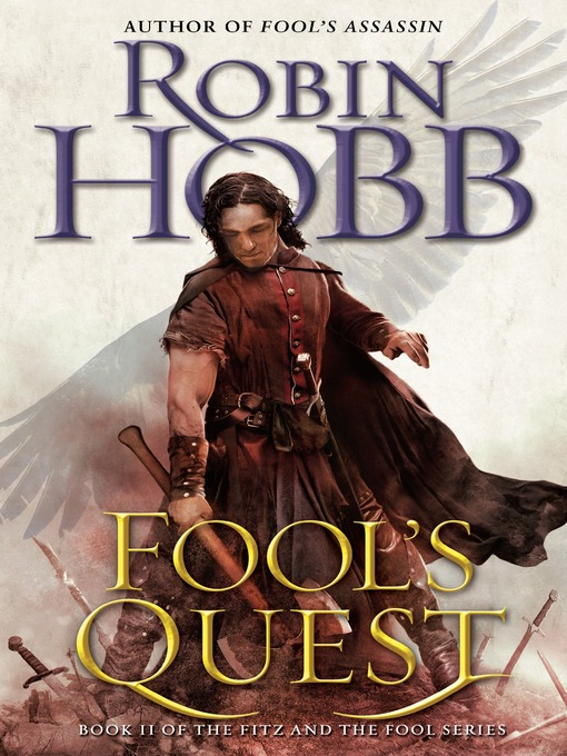 Title details for Fool's Quest by Robin Hobb - Wait list