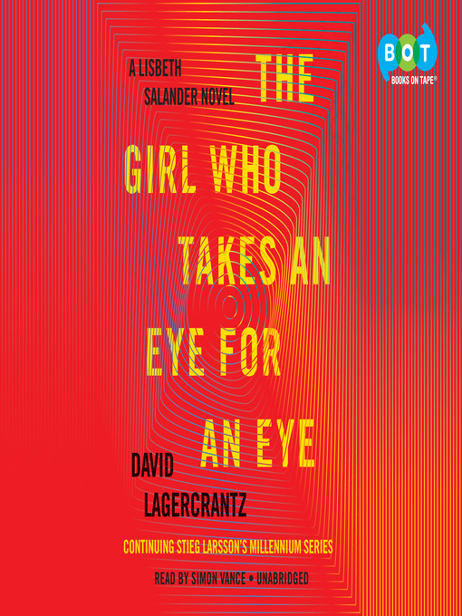 Title details for The Girl Who Takes an Eye for an Eye by David Lagercrantz - Wait list