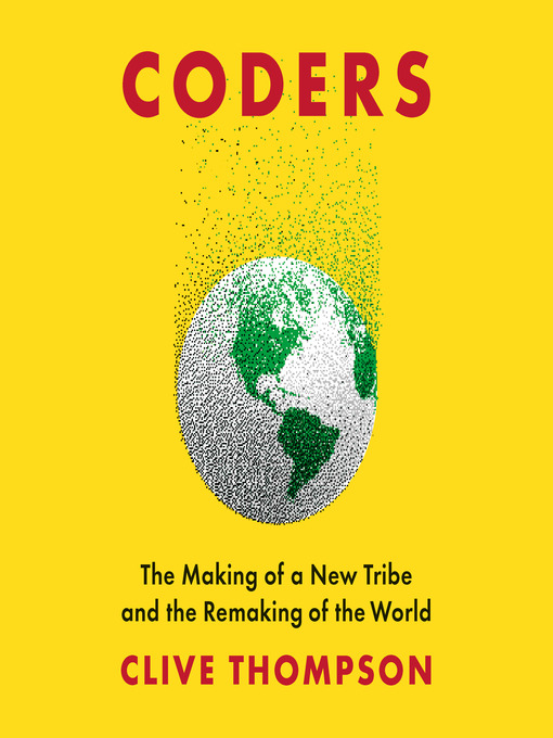 Title details for Coders by Clive Thompson - Available