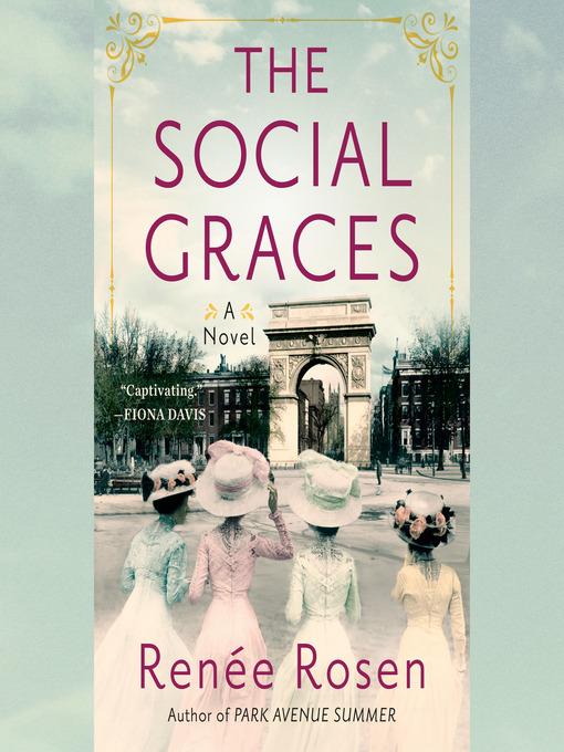 Title details for The Social Graces by Renée Rosen - Wait list